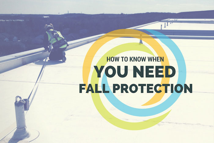 How to Know If You Need Fall Protection